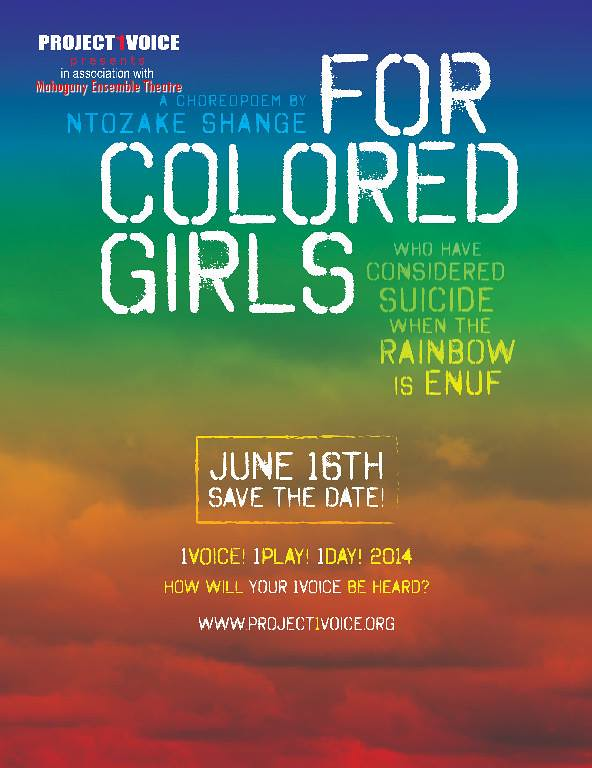 For Colored Girls Who Have Considered Suicide When the Rainbow is Enuf, Play by Ntozake Shange